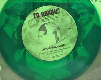 Yo Ronnie Green vinyl 45 RPM record The Plain White Rappers