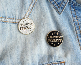 I Believe in Science Hard Enamel Pin Black Silver Glitter Gold