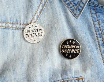 I Believe in Science Hard Enamel Pin Black Silver Glitter Gold