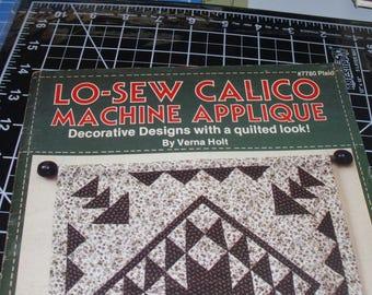 Lo-Sew Calico Machine Applique / #7780 Plaid / Verna Holt / Decorative Designs W/Quilted Look / 13 Machine Applique Projects / Patterns