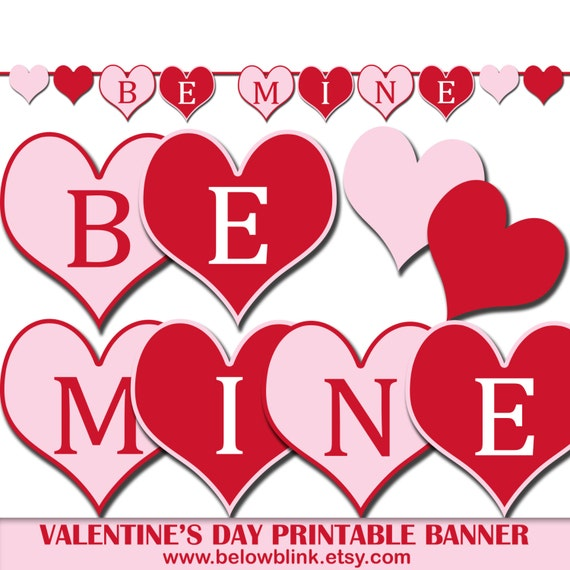 Be Mine Valentineu0027s Day Banner, Printable Photo Prop Banner, Party  Decorations, Hearts Banner, Valentineu0027s Day Party Decor   DP420