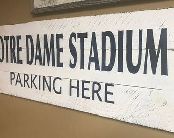 ND Stadium Park Here Vintage Style Sign