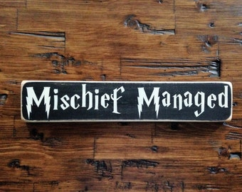 Harry Potter Mischief Managed Distressed Wood Sign