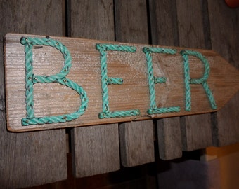 BEER Sign Directional Nautical Beach Signs Decor Reclaimed Wood and Rope Letters