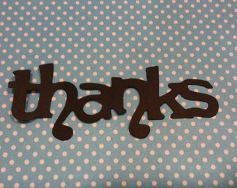Thanks Word Die Cut 30 CT- Die Cut- Cutout- Scrapbooking-  Thanks Cards- Custom Colors Available