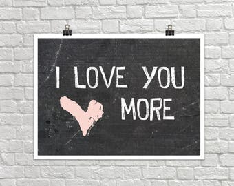 I Love You More 18x24 Art Poster Giclee Typography Family Love Lisa Weedn