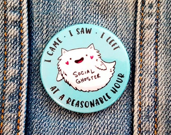 Social Ghoster ~ Purrfect Pinback Button or Magnet