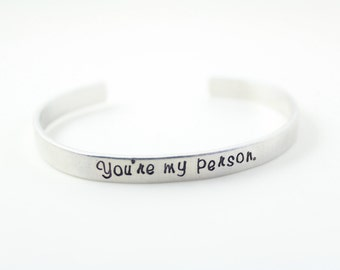 "Grey's Anatomy ""you're my person"" Cuff."