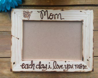Wood Frame for Mom Mother's Day Gift i love you more each day