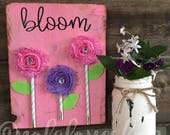 Wood sign-Spring-sign-distressed sign-bloom-shabby sign-hot pink shabby flowers bloom sign
