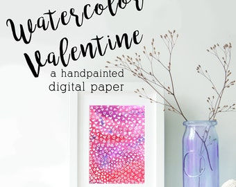 Watercolor Valentine Digital Handmade Painting