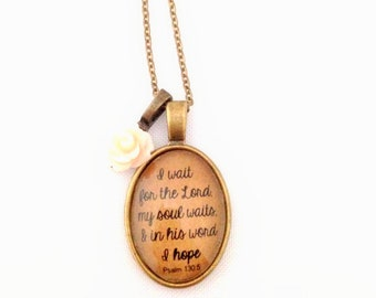 I Wait for the Lord. Psalm 130:5 Verse Necklace.  Hope.