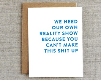 Funny Friendship Card, Funny Love Card, Just Because Card, Any Occasion Card, Humor Card, Card for Friend, Card for Him, Card for Boyfriend