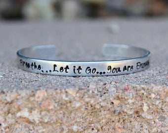 Breathe...Let it Go...You are Enough - Mantra Adjustable Cuff Mantra Band - Motivational Bangle - Breathe...Let it Go...You are Enough
