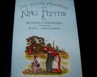 The Royal Progress of King Pepito Facsimile Hardcover