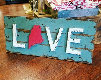 "Rustic Maine Love Sign - ""Maine"" themed wall decor"