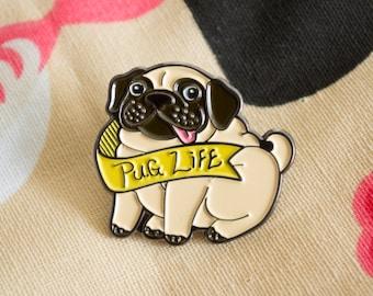 Pug Life Enamel Pin / Lapel Pin / Jewelry / Badge