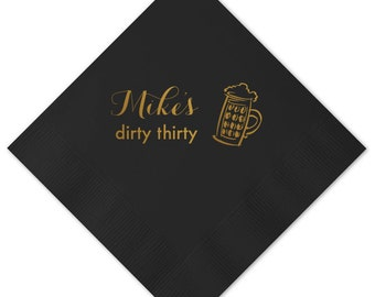 Dirty Thirty Personalized 30th Birthday Napkins - Beer Thirty