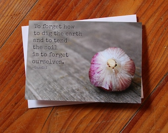 To Forget How to Dig the Earth - Greeting Card - Encouragement and Inspiration