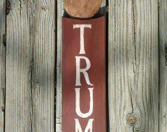 Anti-Trump sign, political sign
