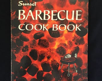 Sunset Barbecue Cook Book Vintage Grill BBQ 1973 Paperback 300 Recipes Charcoal