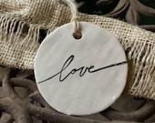 Clay Tag / Ornament - Love