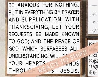 Be Anxious for Nothing Sign, Bible Verse Wall Art, Hymn Art, Verse Sign, Scripture Wall Art, Christian Wall Art, Wooden Sign, Philippians 4