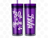 30th birthday for her, 30 and Fabulous tumbler, 30th birthday cups, 30th birthday gift, 30th birthday gift for her, 30th birthday gift