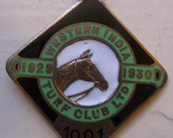 Western INDIA TURF CLUB Membership Badge - 1929/30 - Number 1001