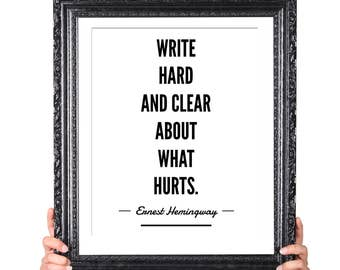 Hurts, Hemingway Quote on Writing, Gift for Writer, Writer Quote, Literary Gifts, English Major Gift, Author Quote, Writer Inspiration