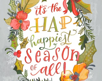 The Hap-Happiest Season of All - Makewells Christmas Art Print - Vertical