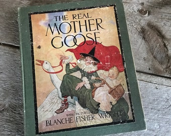 1916 Mother Goose Childrens Book, First Edition, Nursery Rhymes Pictures by Blanche Fisher Wright ~ 36 Plates