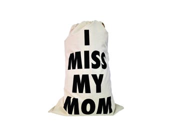 I miss my mom laundry bag