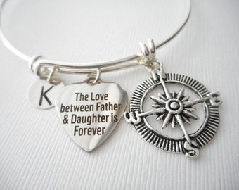 The Love between Father & Daughter is Forever, Compass- Initial Bangle/ Daughter Quote Jewelry, Young Girls Jewelry, bridesmaid