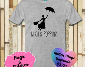 Disney What's Popppin Mary Poppins Shirt