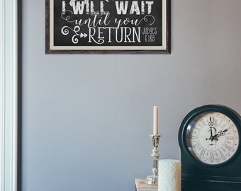 Scripture Art  - Judges 6:18b ~ Chalkboard Style