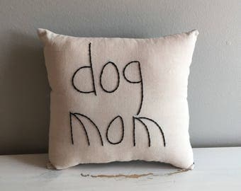 Handmade Dog Mom Pillow