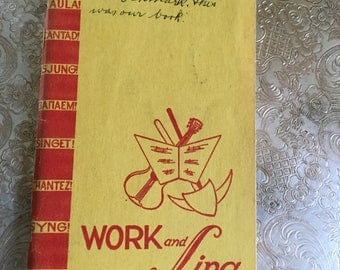 Work and Sing International Songbook-1956-Music/Piano