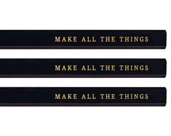 Make All the Things Carpenter Pencil set. Funny pencils. Funny carpenter. Gold pencils. Cute pencils. Fathers Day gift. Mothers Day gift.