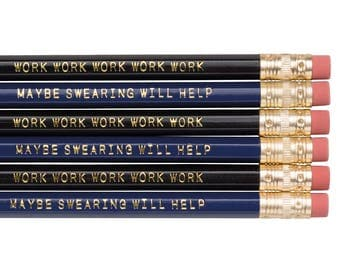 WORK WORK WORK mixed pencil set. Funny pencils. Back to school supplies. Gifts for grads. Office supplies. Motivational pencils.