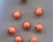 Set of 8 Small Coral and Gold Buttons-( 5/16 inch)-Item#104