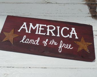 America Land of the Free, Patriotic decor, Land of the free sign, Americana decor, July fourth signs, Independence day decorations, America