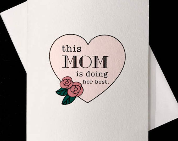 This Mom is Doing her Best Mother's Day Card, blank on watercolor paper.