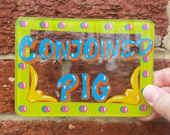 Vtg Sideshow Display Sign // Hand Painted Glass Freakshow Sign // Conjoined Pig // Oddities