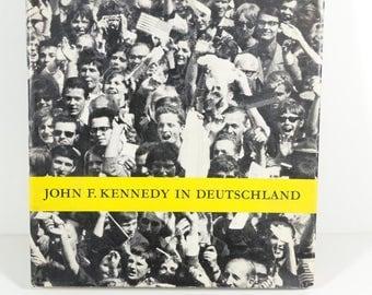 John F Kennedy in Germany - 1965 O M Artus - JFK Memorabilia 1963 German Visit Tour