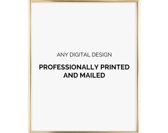 Printed Copy of Any Digital Design