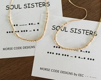 SOUL SISTERS Morse Code Bracelet, Set of 2, Set of 3, Set of 4 Bracelets, Stacking Bracelets, 14k Gold Filled or Sterling Silver