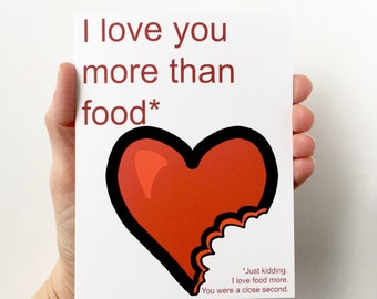 I love you more than food, Funny Anniversary Card, Anniversary Card Funny, anniversary card him, boyfriend card, girlfriend card, wife card