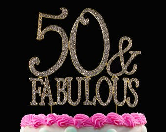 50 and Fabulous Crystal Cake Toppers GOLD Bling 50th Birthday Cake Topper
