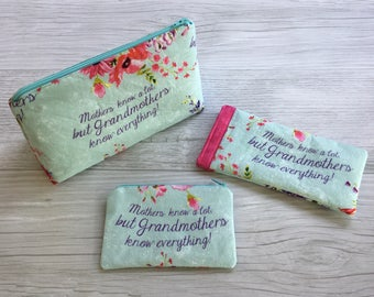 Reserved • Grandmothers Know Best • Triangle Cosmetic Bag, Sunglass Case, Change Purse